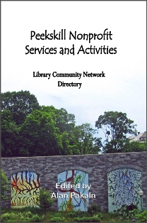 Peekskill Nonprofit Services and Activities: Library Community Network Directory
