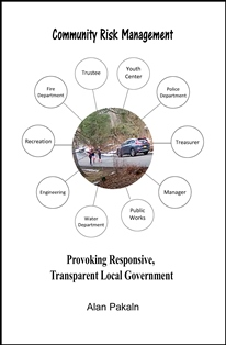 Community Risk Management: Provoking Responsive, Transparent Local Government