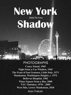 New York Shadow: Behind The Scenes